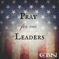 It's Day 4 of #WeekOfPrayerCBN. A nation that stands together will not fail. Agree with us in prayer for our future and current leaders - comment with your prayer below.