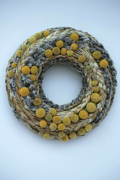 dried floral wreath- catkins, craspedia?, could use sweetgrass