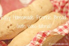 How to Make Homemade French bread with video tutorial. Especially easy if you have a stand mixer.