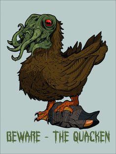 "I design T-shirts. Here's my latest ""The Quacken""."