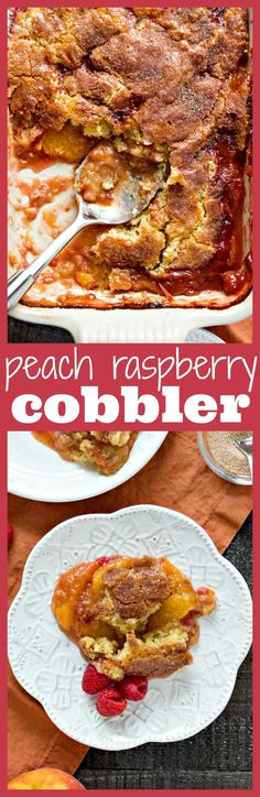 Peach Raspberry Cobbler – A Southern peach cobbler given a little twist with the addition of fresh raspberries and a cinnamon sugar crust. The cakey, yet crispy crust is so spectacular that you won't even need ice cream for this incredibly comforting dess
