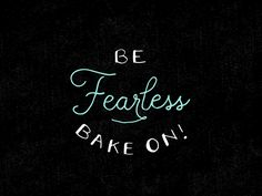 BE FEARLESS by Alyson Brown