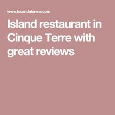 Island restaurant in Cinque Terre with great reviews