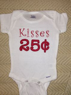 Kisses 25 Cents Valentines Day T-Shirt Onsie for Baby Girl