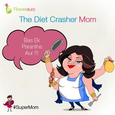 "No matter how much we eat, the Moms would always be like, ""BAS""? ‪#‎MothersDay‬ ‪#‎Floweraura‬ ‪#‎SuperMom‬"