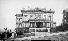 Mansion of Gov. Leland Stanford, Nob Hill, c. 1890 Stanford, one of the 'Big Four' who built the Union Pacific Railroad. Mansion was destr. Blair House, American Mansions, San Francisco Girls, San Francisco Earthquake, Porch And Balcony, Old Mansions, Second Empire, Historical Architecture, Antique Photos