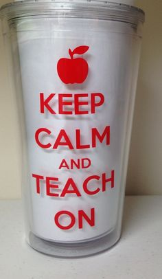 Keep Calm and Teach On - Perfect Teacher Gift - 16 oz Double Wall Acrylic Tumbler - Can be Personalized with Name or Monogram