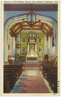 Mission Dr. San Gabriel, Los Angeles County, California 91776-1299 U.S. National Register of Historic Places #71000158, California Historical Landmark ##158. Interior of Old Mission Church, San Gabriel, California by Boston Public Library, via Flickr