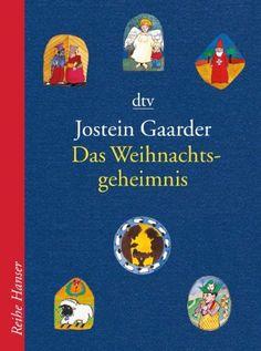 Das Weihnachtsgeheimnis von Jostein Gaarder, http://www.amazon.de/