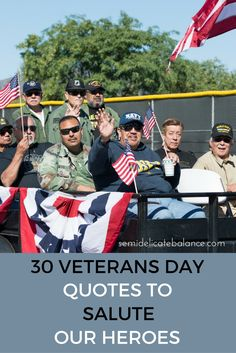Veterans Day is a day to honor those who served who have the fortune of coming back home. We should be honoring America's veterans every day of the year. November 11 is a national day to recognize the sacrifices of our nation's heroes. Here are some patriotic Veterans Day Quotes to to help say thank [...]Continue Reading...