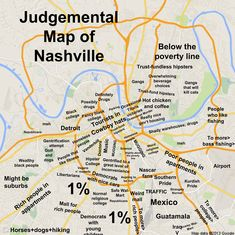 JUDGMENTAL MAPS Nashville, TN by Taylor Judgmental Maps Copr. 2014. All Rights Reserved.