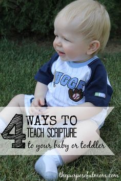 4 Ways to Teach Scripture to Your Baby or Toddler