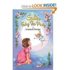 Sadie's Fairy Tea Party: Amanda M. Thrasher: 9780615782874: Amazon.com: Books
