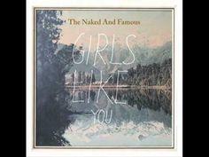 ▶ The Naked And Famous - Girls Like You (Album Version + Lyrics) - YouTube