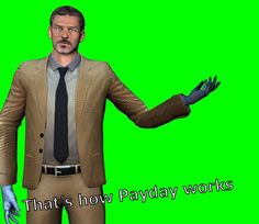 Payday 2, Funny Laugh, Memes, Video Game, Miami, Lol, Medical, Characters, Movie Posters