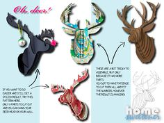 DIY: crafty deer heads for your walls  Go to http://homesweetener.com and download for free your pattern =)   Oh, and don't forget to like us on http://facebook.com/homesweetener
