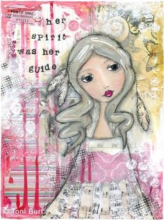 her spirit was her guide - mixed media artwork by Toni Burt, features shabby vintage papers, old sheet music as feathers and her skirt.  Spiritual soulful soul art
