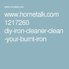 www.hometalk.com 1217260 diy-iron-cleaner-clean-your-burnt-iron