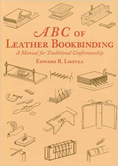112 best books bookbinding collecting selling stealing images binding abc of leather bookbinding edward r fandeluxe Image collections