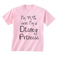 Koszulka z nadrukiem I'M 99,9% SURE I'M A DISNEY PRINCESS