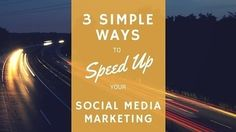 3 Simple Ways to Speed Up Your Social Media Marketing - Business 2 Community | ArabianPages for Business Marketing | Scoop.it