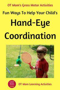 Hand Eye Coordination Activities For Kids