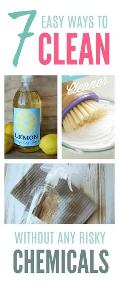 7 easy ways to clean naturally without risky chemicals and toxins. Great cleaning ideas and tips for the whole house.