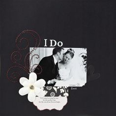 black and white scrapbook layout for wedding. Very simple embellishiments
