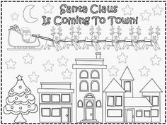 School christmas on pinterest christmas math for Santa claus is coming to town coloring pages
