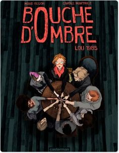 """Bouche d'Ombre t.1 - Lou 1985"", Carole Martinez, Maud Begon, Editions Casterman Streaming, 7,99€ en version numérique, disponible sur www.page2ebooks.com ...et toujours le plaisir de lire ! #BD"