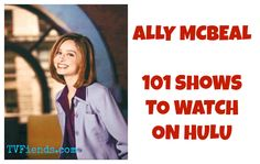 Ally McBeal- 101 Shows to Watch on Hulu Watch Tv Online, Ally Mcbeal