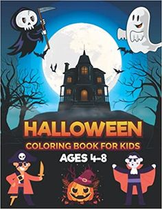 Halloween Coloring Book For Kids Ages 4-8: 50 Spooky Cute Halloween Coloring Book for Kids All Ages 2-4, 4-8, Toddlers, Preschoolers and Elementary School (Halloween Books for Kids): House, Rana Halloween: 9798483155331: Amazon.com: Books Halloween Books For Kids, Cute Halloween, Christmas Hoodie, Halloween Coloring, Cool Hoodies, Kids House, Elementary Schools, Coloring Books, Toddlers
