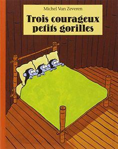 Trois Courageux Petits Gorilles (French Edition) by Miche... http://www.amazon.com/dp/2211082165/ref=cm_sw_r_pi_dp_Wt0mxb10T268D