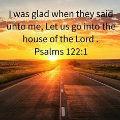 Psalms 122:1 (KJV)