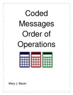 I liked the idea of using function tables to create coded messages so that my students would have an additional reason to find the pattern. This product gives the students the equation, but they have to apply what they know about the order of operation to find the answers and solve the code.