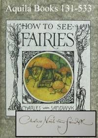 """Vancouver: The Fairy Press  1993,  1st Edition . ()   16pp. As new in as new dust jacket.   7x5"""" (17 X 12.5cm). Text, pen and ink drawings and water colour illustrations printed offset (1, 000 copies). Single signature machine sewn in burgandy card w..."""