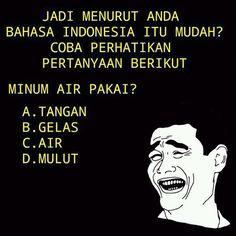 jika menurut anda bahasa Indonesia itu mudah...