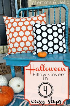 halloween pillow covers in 4 easy steps. Envelope style so no sewing it shut or adding zippers - my kind of project.  Did this yesterday and it was a quick and easy project - less than 1 hour. Perfect for covers that are for decorative purposes.