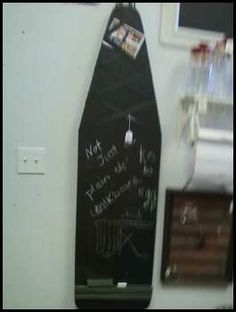 Chalkboard from old wooden ironing board