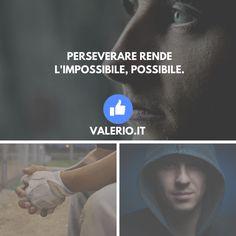Hai mai trasformato qualcosa di possibile in impossibile?