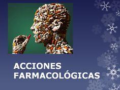 ENFER-MACA. TU BLOG DE ENFERMERÍA: ACCIONES FARMACOLÓGICAS