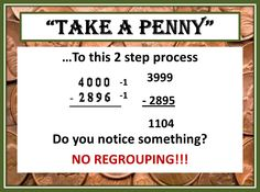 Tricks of the Teaching Trade: Take a Penny and Take Regrouping Out of Subtraction