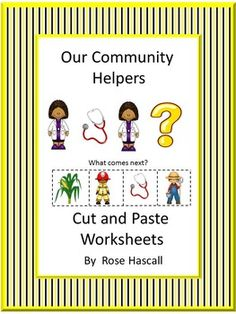 Our Community Helpers Cut and Paste Preschool, Kindergarten, Special Education, Autism. This community helpers' packet will help the students recognize the community helpers they see in their lives. Our Community Helpers Cut and Paste is an addition to my other community helpers products. This product features community helpers that are important in almost all of our lives...