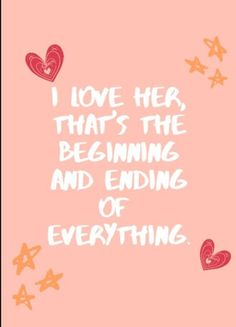 Mine everything is you She Quotes, Everything, Love Her, Fancy