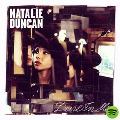 Devil In Me, an album by Natalie Duncan on Spotify