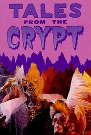 Favorite Tales From The Crypt Episodes. Tales of horror based on the gruesome E.C. comic books of the 1950s.