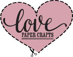 Love Paper Crafts