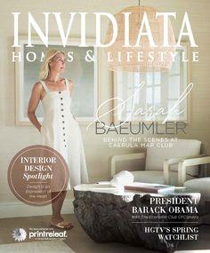 Invidiata Homes & Lifestyle Spring 2020 Barack Obama, Sarah Baeumler, Tiffany Pratt, Prom Dresses, Formal Dresses, Wedding Dresses, Hgtv Star, Burlington Ontario, Print Magazine