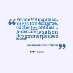 20 citations hilarantes de «La Mère Coupable» qui relatent avec beaucoup d'humour le quotidien des jeunes mamans