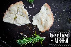 HERBED FLATBREAD //